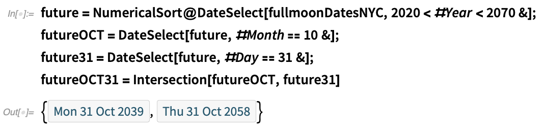 future = NumericalSort@DateSelect