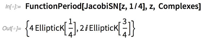 FunctionPeriod[JacobiSN[z, 1/4], z, Complexes]