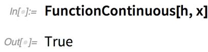 FunctionContinuous[h, x]