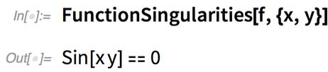 FunctionSingularities[f, {x, y}]