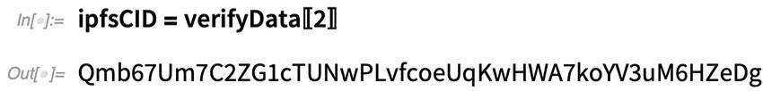 ipfsCID = verifyData