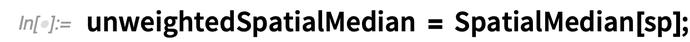 unweightedSpatialMedian = SpatialMedian
