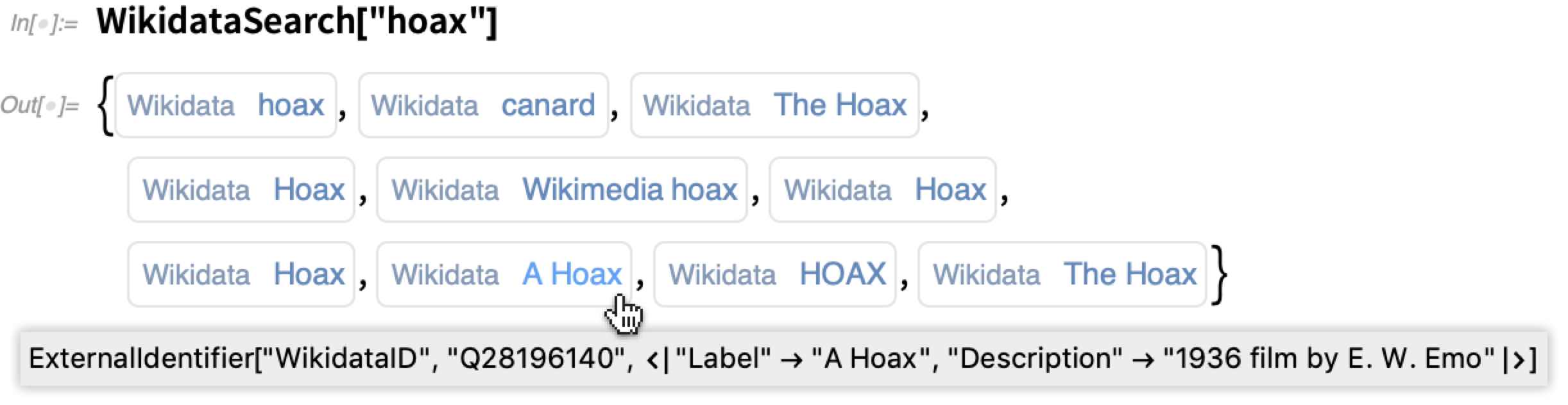 """WikiDataSearch[""""hoax""""]"""