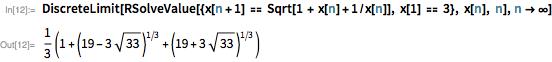 DiscreteLimit[RSolveValue[{x[n+1] == Sqrt[1 + x[n]+1/x[n]], x[1] == 3}, x[n], n],n->\[Infinity]]