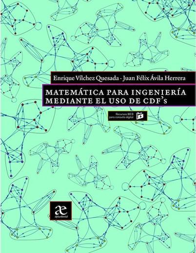 Matemática para ingeniería mediante el uso de CDF's (Mathematics for Engineering Using CDFs)